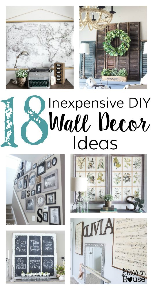 18 Inexpensive DIY Wall Decor Ideas | blesserhouse.com - So many great wall  decor