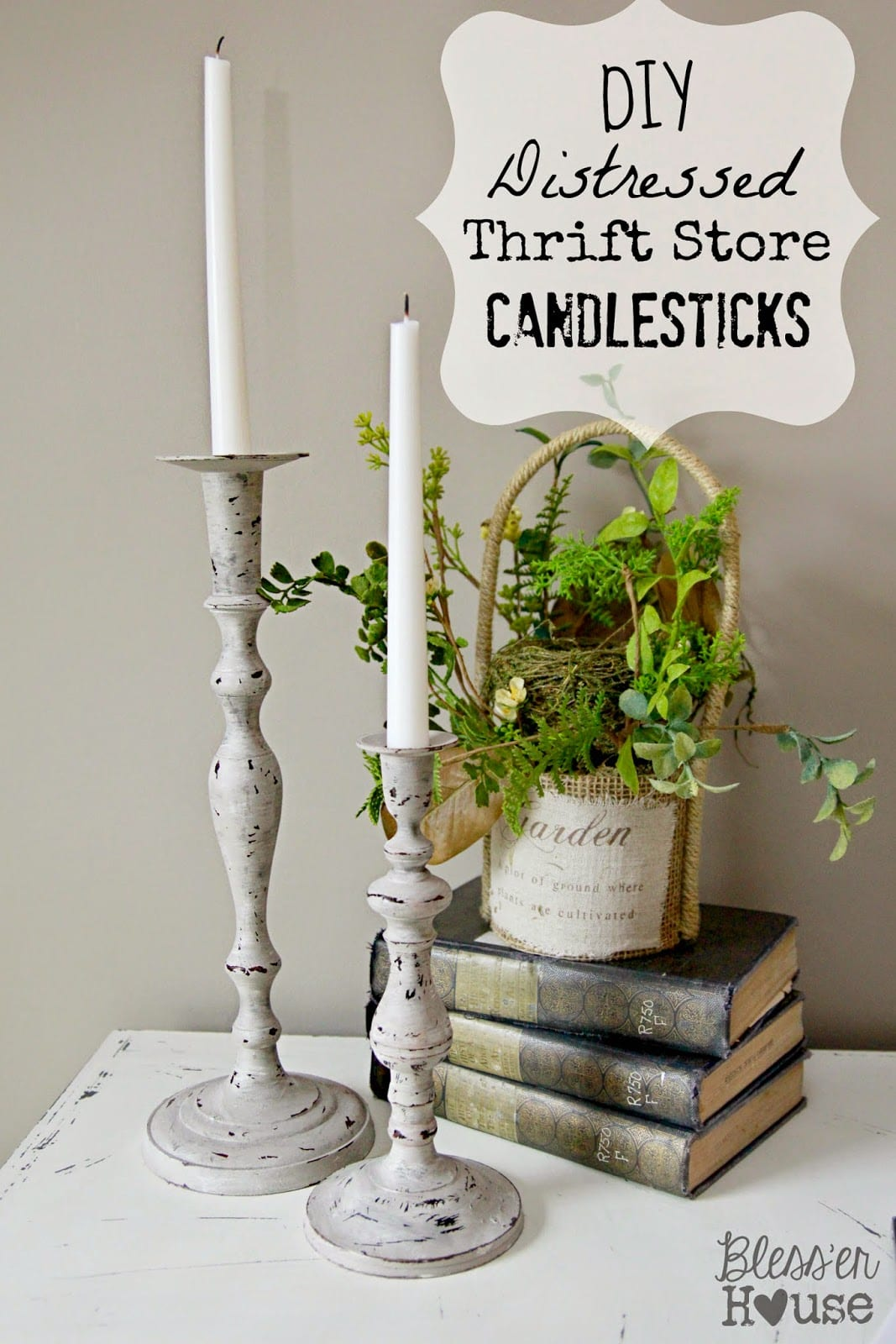 DIY Distressed Thrift Store Candlesticks