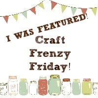 Craft Frenzy Friday Feature