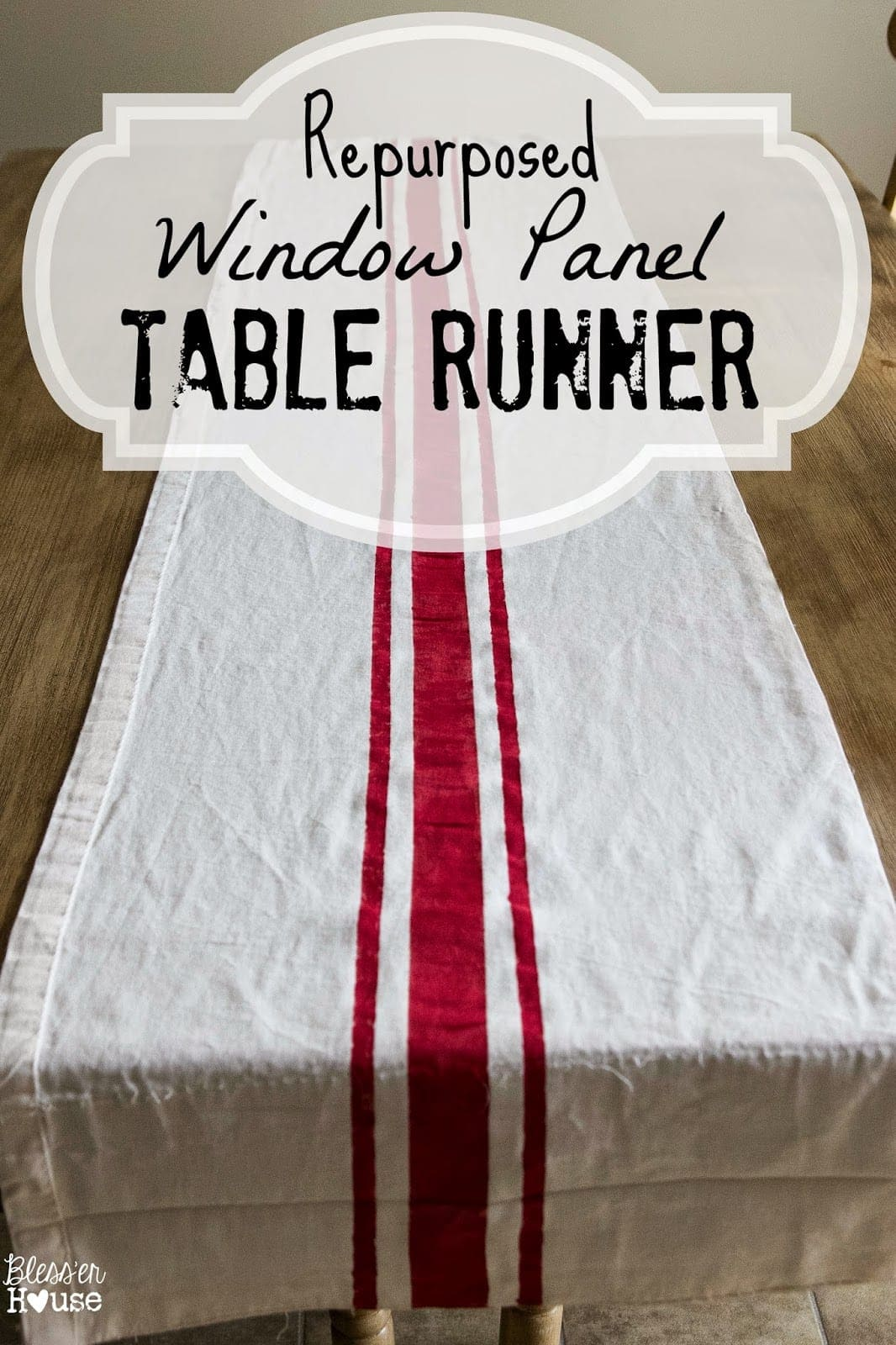 Bon Blessu0027er House | Repurposed Curtain Panel To Grain Sack Table Runner