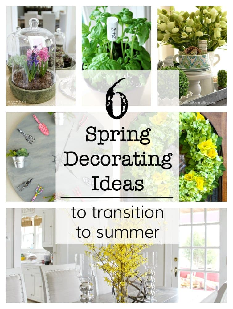 Spring Decorating Ideas To Transition To Summer