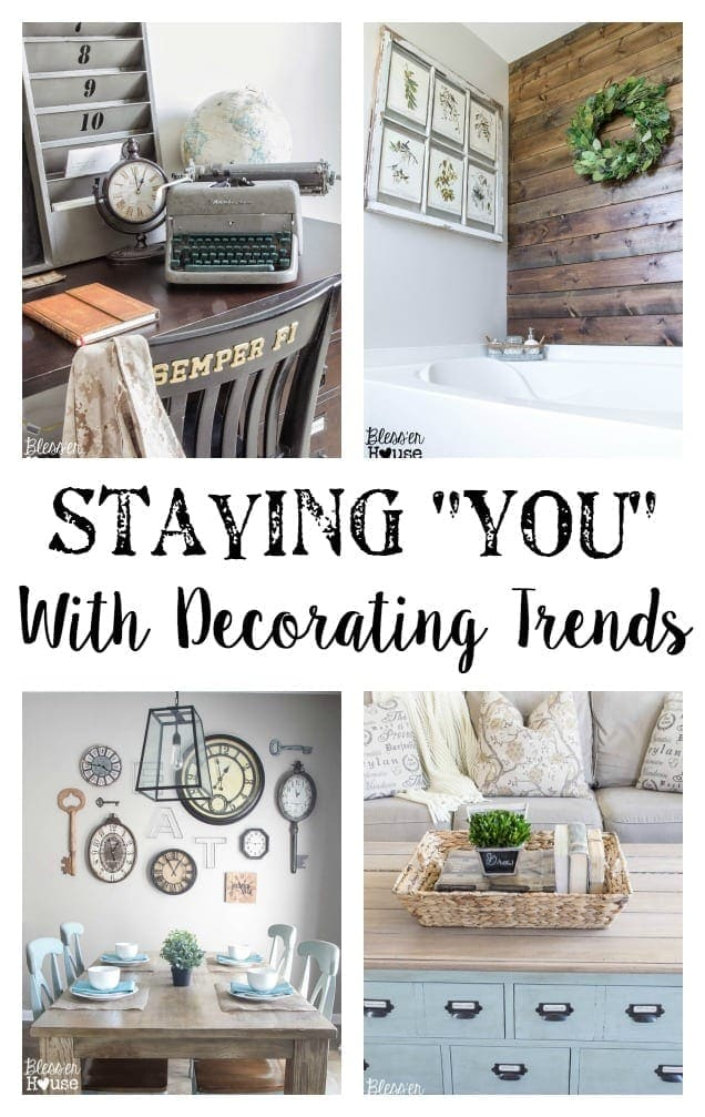 """Staying """"You"""" With Decorating Trends"""