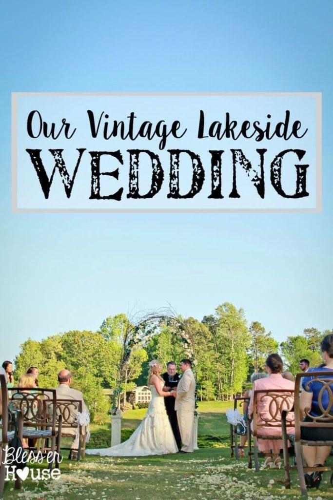 Our Vintage Lakeside Wedding