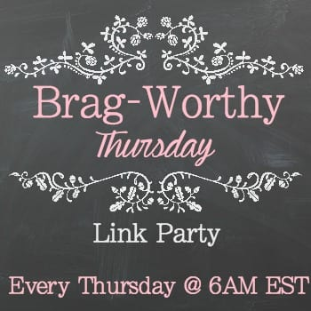 Brag-Worthy Thursday Link Party + $100 Target Giveaway