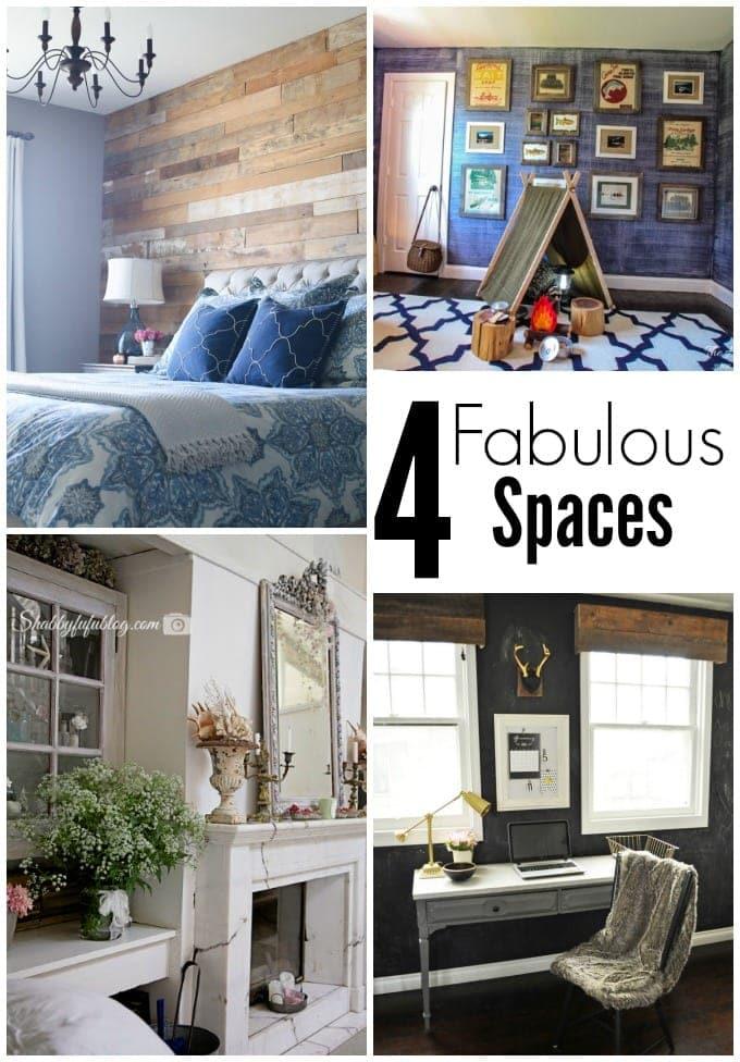 4 fabulous spaces