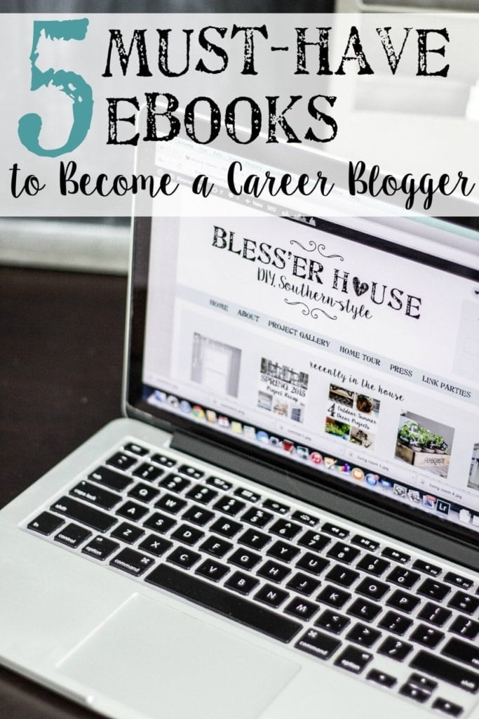 5 Must-Have Ebooks to Become a Career Blogger | blesserhouse.com - How I worked my way into a full-time blogging income in less than 2 years!