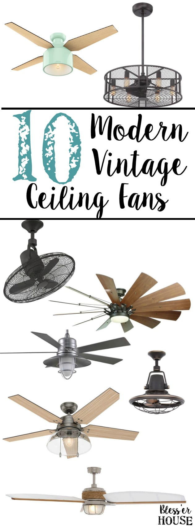 10 Modern Vintage Ceiling Fans | blesserhouse.com - A shopping guide for rustic / industrial / modern / vintage ceiling fans that won't break the bank.