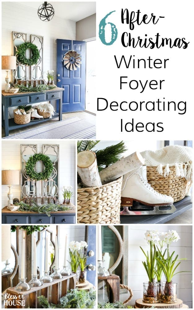 6 After-Christmas Winter Foyer Decorating Ideas | blesserhouse.com - 6 tips for & 6 After-Christmas Winter Foyer Decorating Ideas