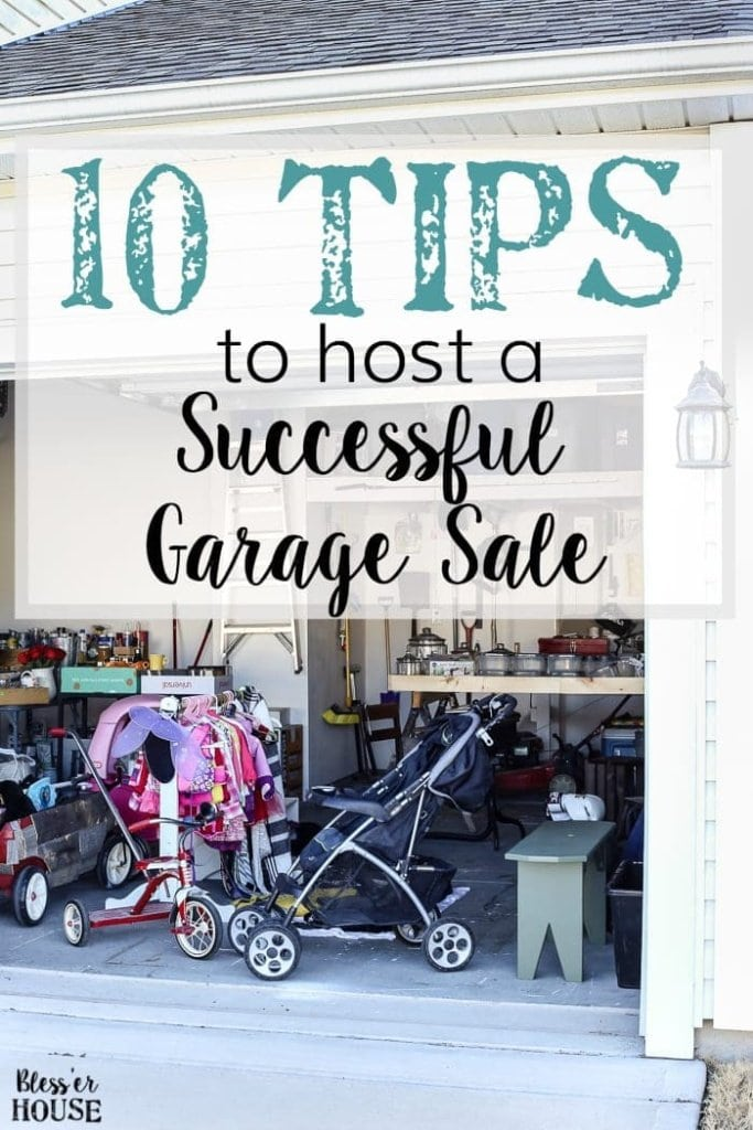 10 Tips To Host A Successful Garage Sale | Blesserhouse.com   10 Tips To