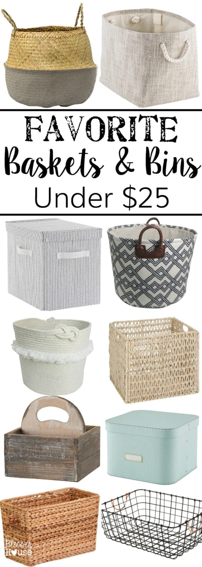 Favorite Cottage Style Baskets and Bins for Under $25 | blesserhouse.com - A budget shopping guide with 35+ gorgeous cottage-style wire, woven, wood, and neutral fabric baskets and bins for a tight budget.