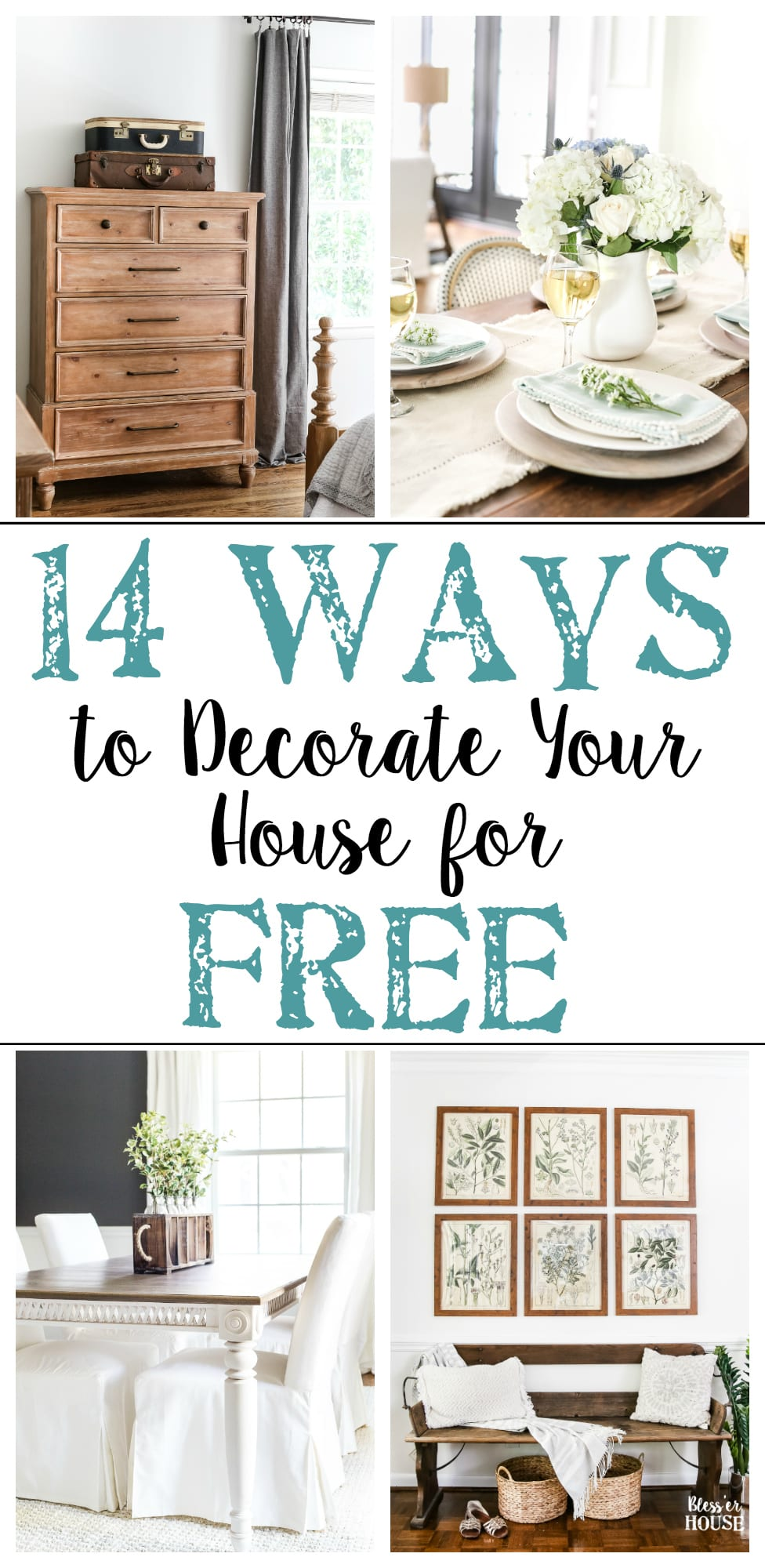 Tried And True Ways To Decorate And Refresh Your Home Completely For Free  (and Maybe