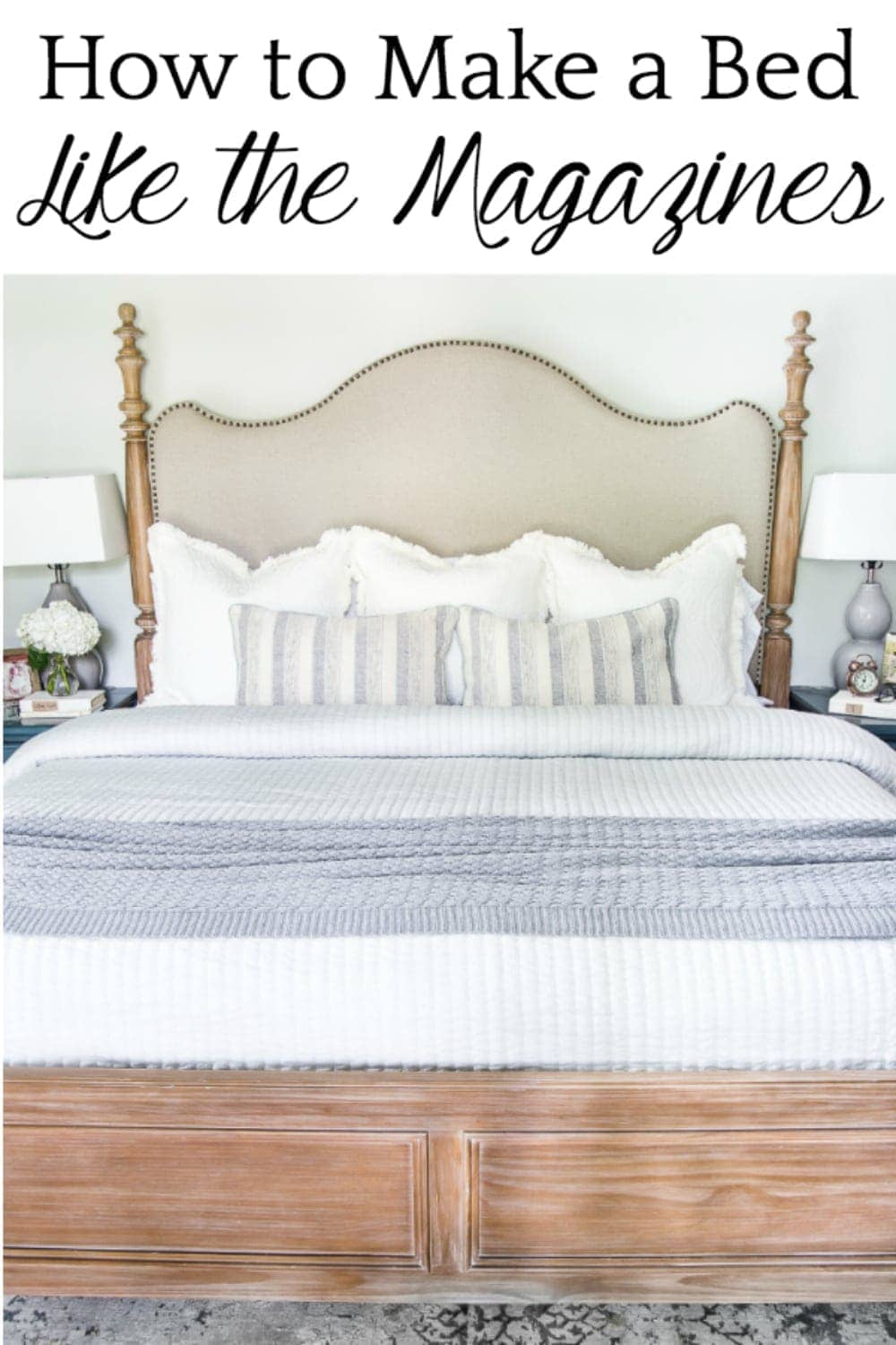 9 steps to make your bed look plush and beautiful like a designer's. #masterbedroom #makebed #bedding #neutraldecor #bedmaking #makeabed #decortip #decoratingtip #bedroomdecor