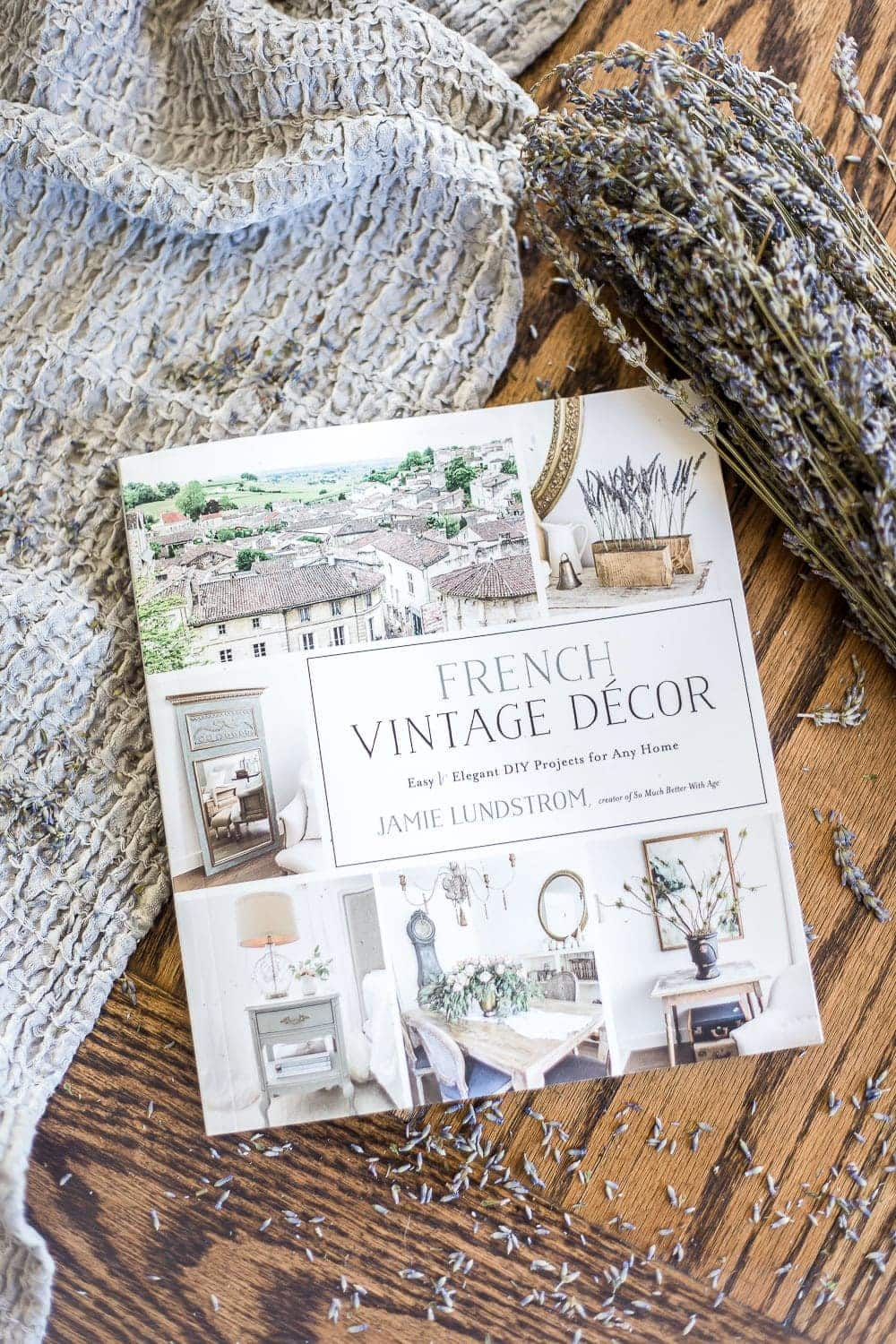 French Vintage Decor by Jamie Lundstrom from So Much Better With Age