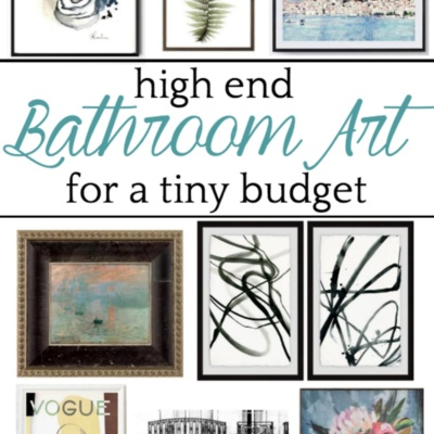 High End Bathroom Art for a Tiny Budget
