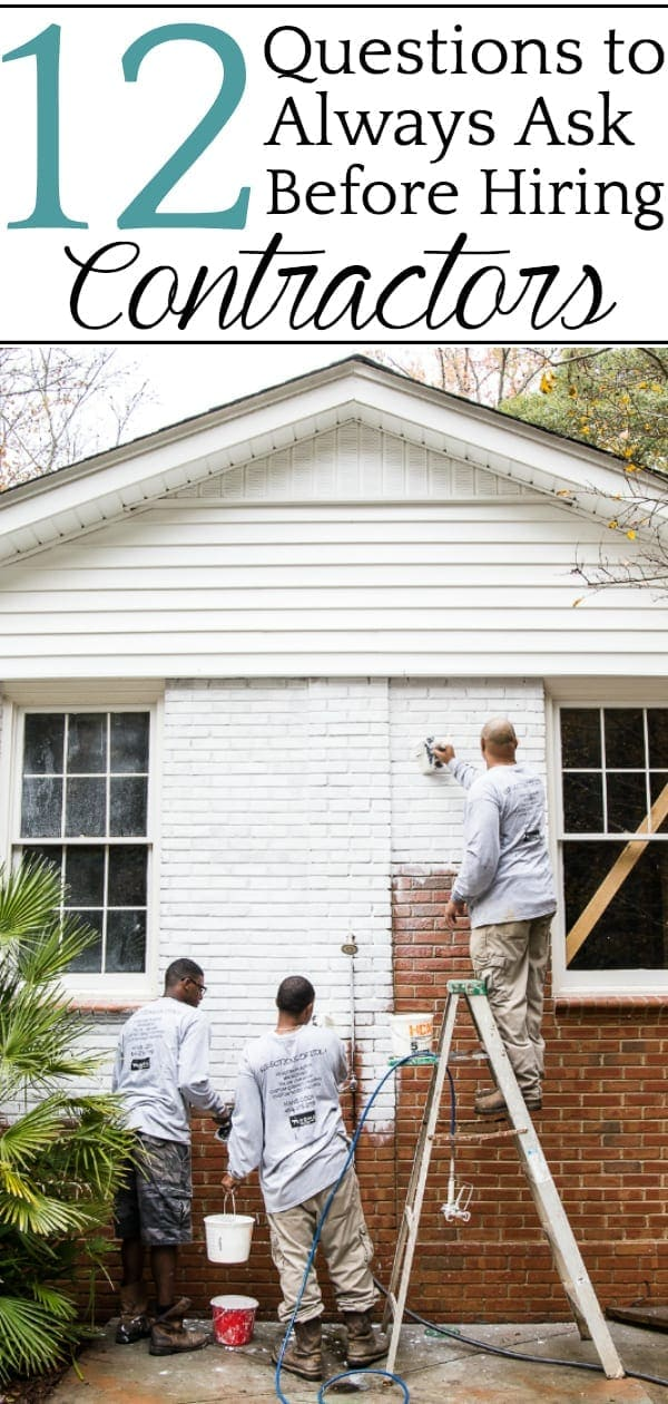 Questions to Always Ask Before Hiring Contractors | 12 things to always discuss before hiring contractors, plumbers, electricians, tile installers, or carpenters for any home improvement job