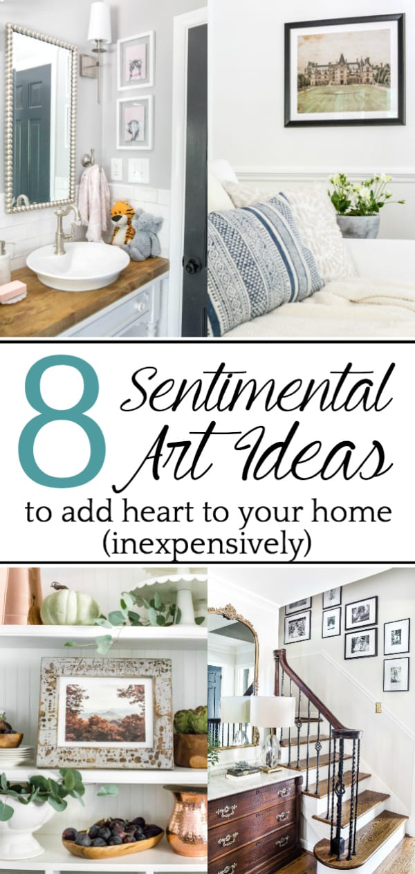 8 Sentimental Art Ideas for Your Home | A list of ways to add meaning to your walls inexpensively with family artifacts, heirlooms, and special memories, plus ways to DIY them.