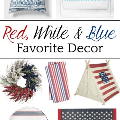 My Favorite Red White & Blue Home Decor