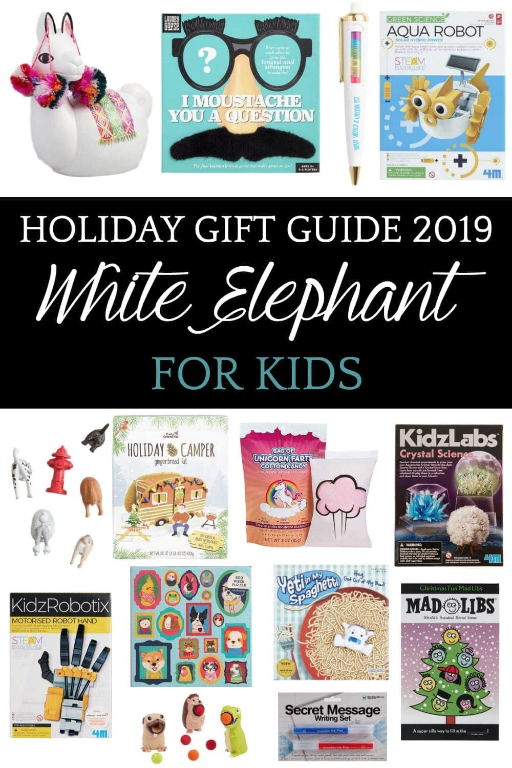 White Elephant Gift Ideas for Kids | 40 white elephant gift ideas that are hilarious, useful, or for kids to make your next Christmas party a hit. #whiteelephantgifts