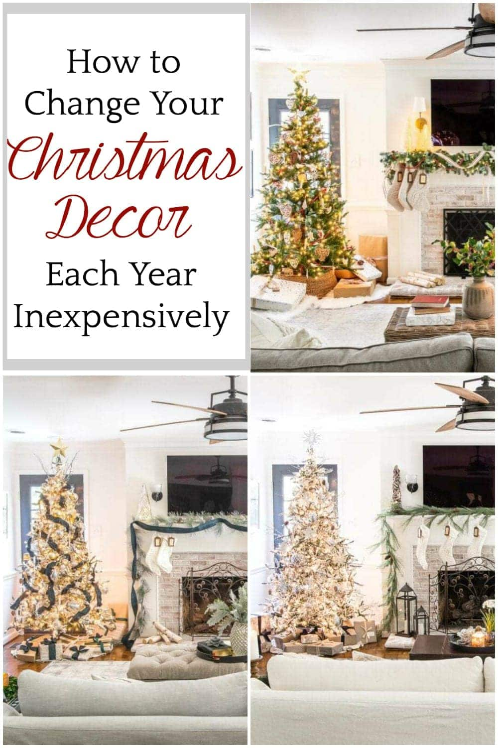 How to Change Your Christmas Decor Each Year Inexpensively | 8 tips and tricks to change your Christmas decor theme and color scheme each year using mostly what you already have.