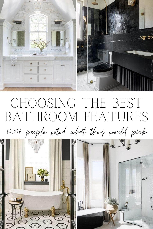 Choosing the Best Bathroom Features